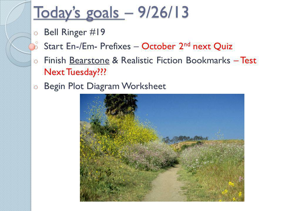 Today's goals – 9/26/13 Bell Ringer #19