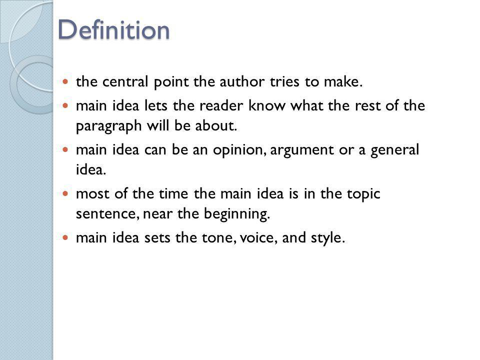 Definition the central point the author tries to make.