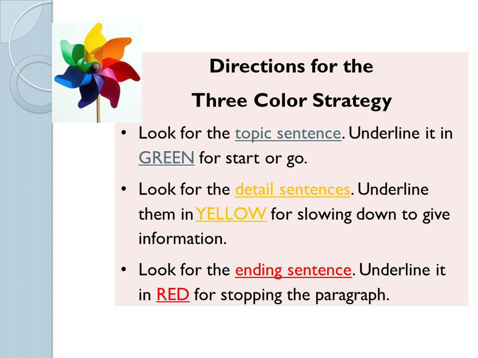 Directions for the Three Color Strategy
