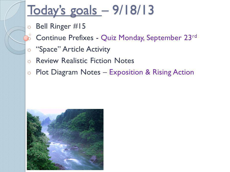 Today's goals – 9/18/13 Bell Ringer #15