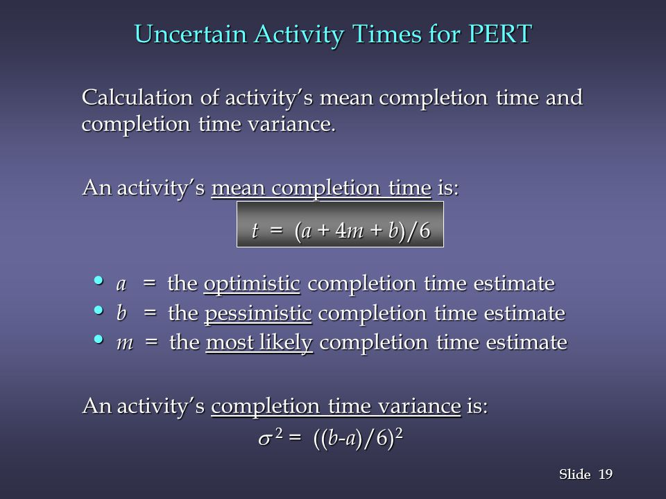 Uncertain Activity Times for PERT