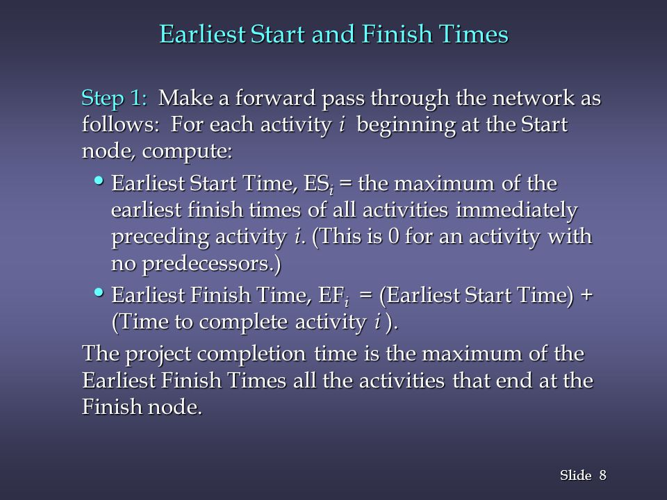 Earliest Start and Finish Times