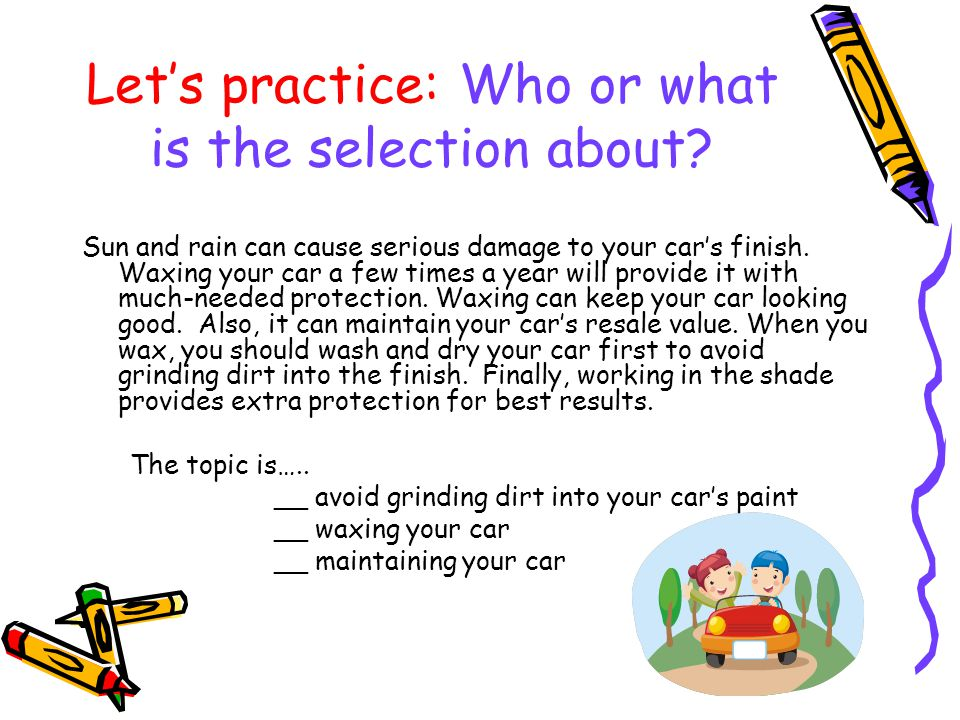 Let's practice: Who or what is the selection about