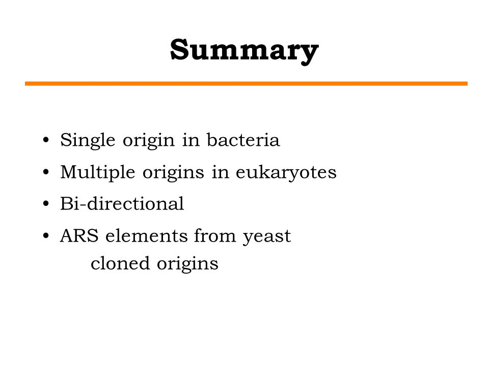 Summary Single origin in bacteria Multiple origins in eukaryotes
