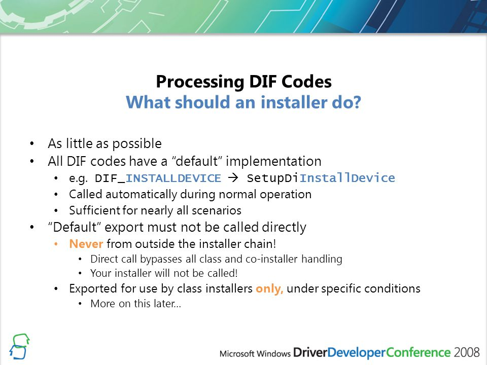 Processing DIF Codes What should an installer do