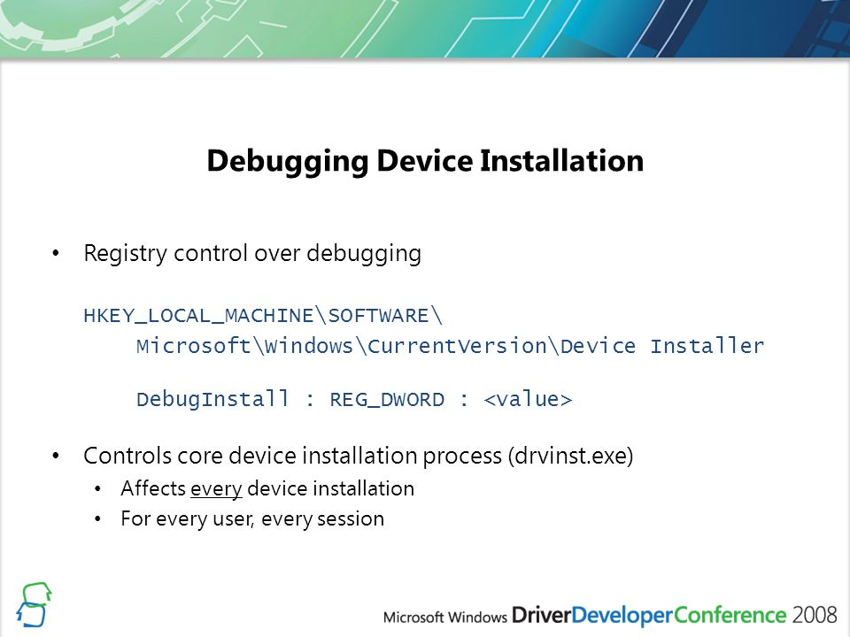 Debugging Device Installation