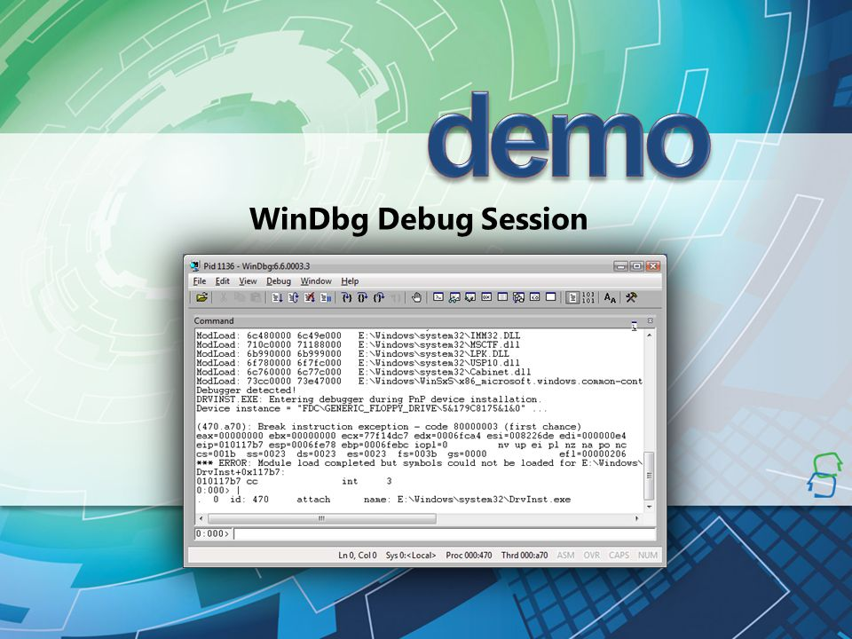 demo WinDbg Debug Session 4/2/2017 12:43 AM