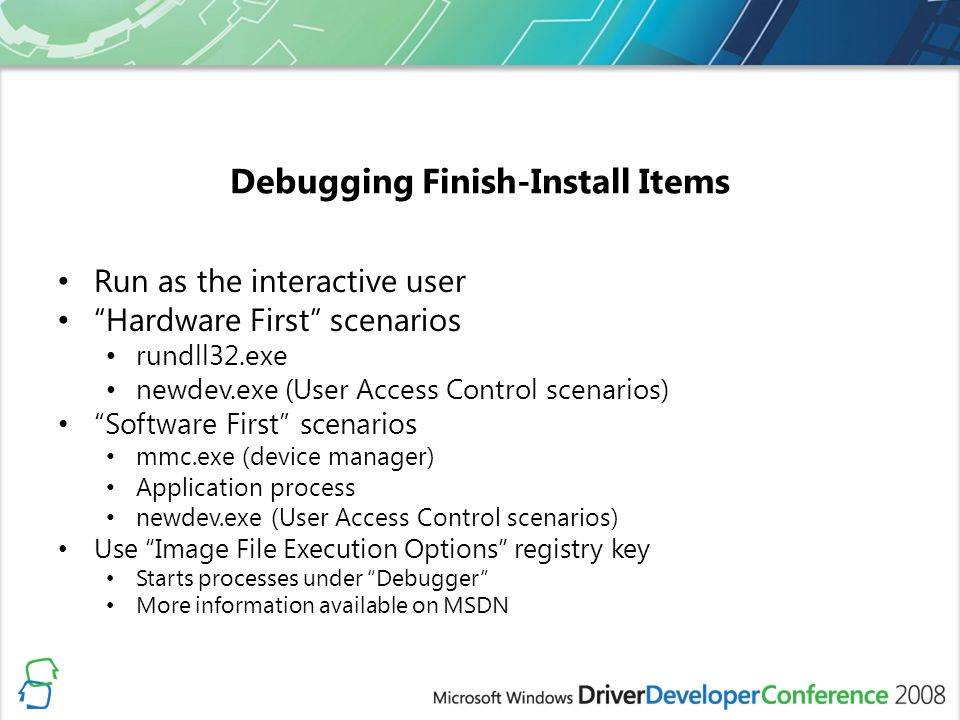 Debugging Finish-Install Items
