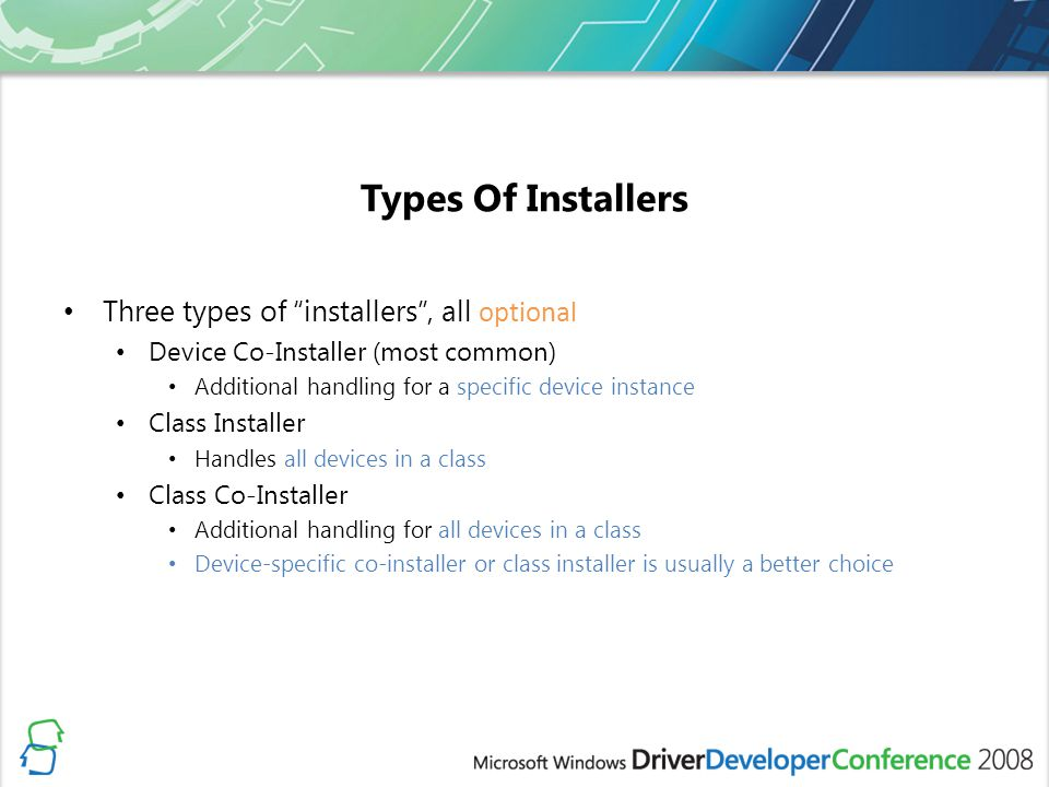 Types Of Installers Three types of installers , all optional