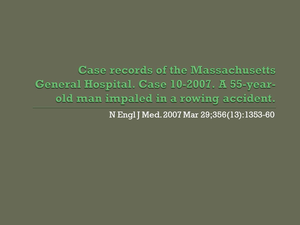Case records of the Massachusetts General Hospital. Case 10-2007