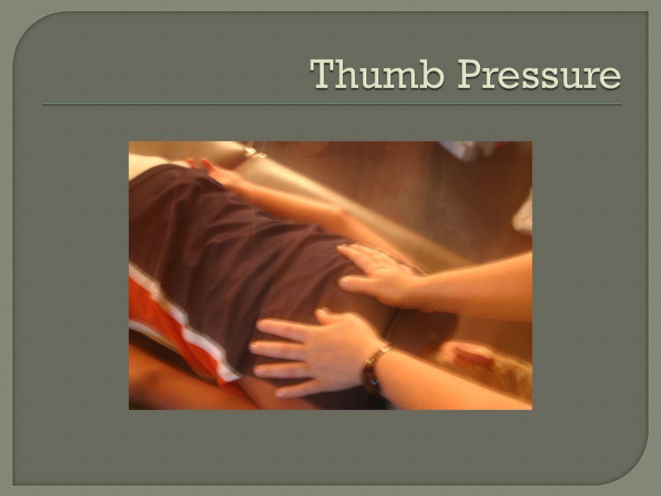 Thumb Pressure
