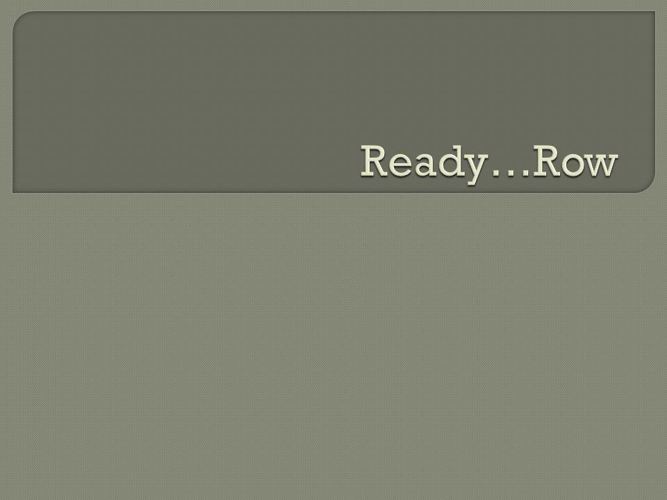 Ready…Row