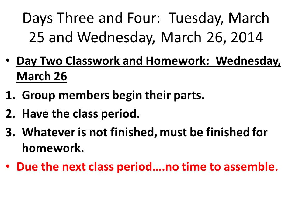 Days Three and Four: Tuesday, March 25 and Wednesday, March 26, 2014