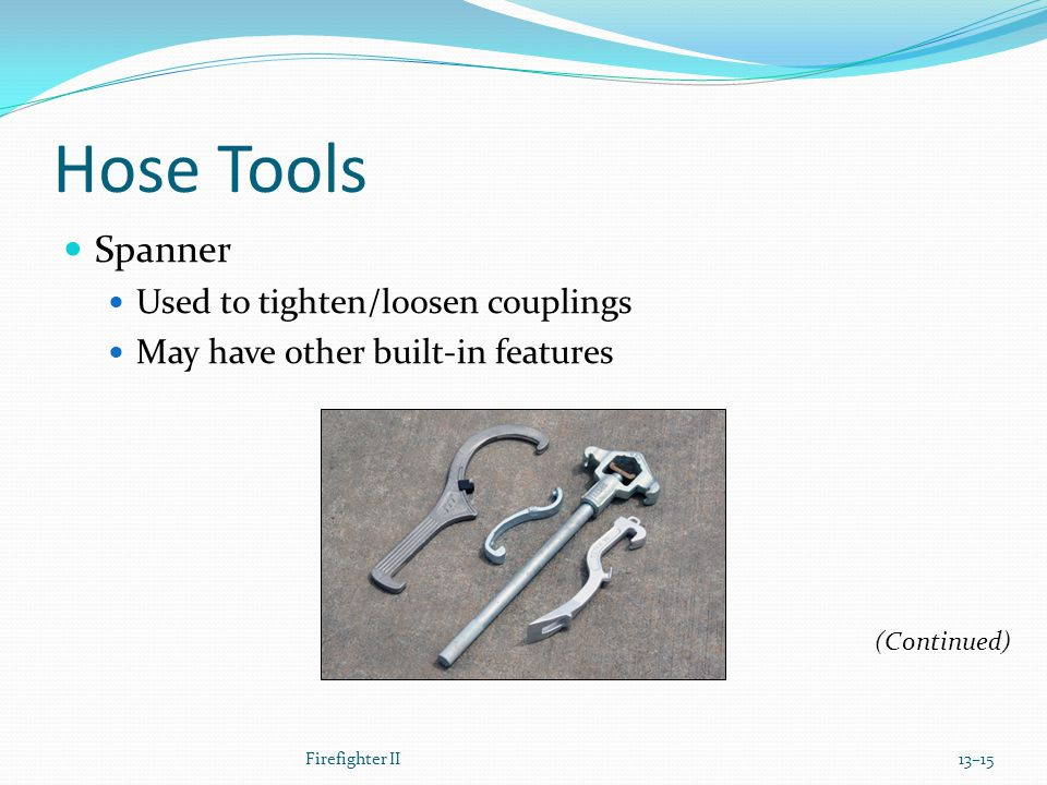 Hose Tools Spanner Used to tighten/loosen couplings