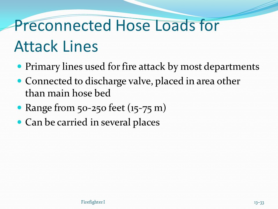 Preconnected Hose Loads for Attack Lines