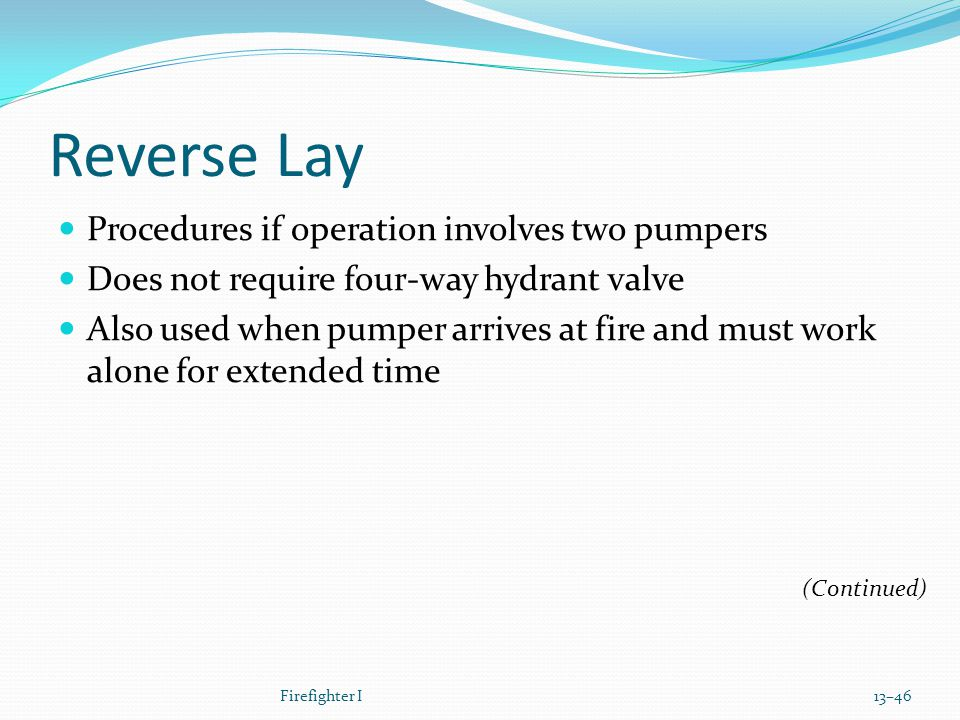 Reverse Lay Procedures if operation involves two pumpers