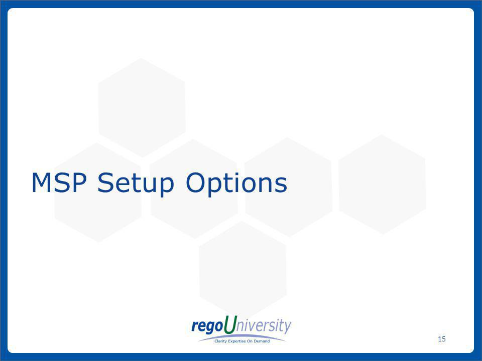 MSP Setup Options