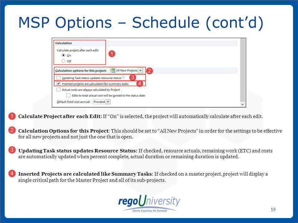 MSP Options – Schedule (cont'd)