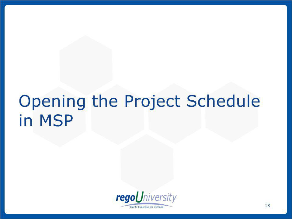 Opening the Project Schedule in MSP