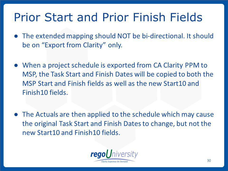 Prior Start and Prior Finish Fields