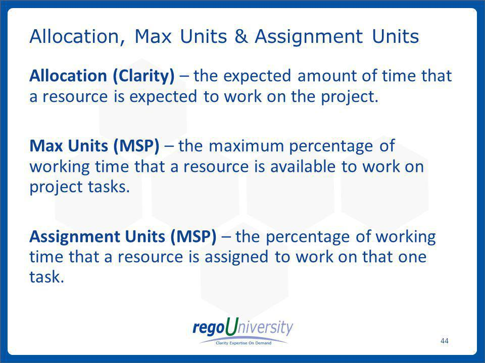 Allocation, Max Units & Assignment Units