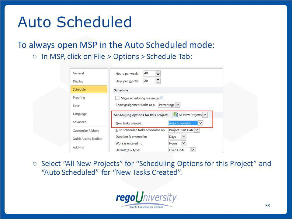 Auto Scheduled To always open MSP in the Auto Scheduled mode: