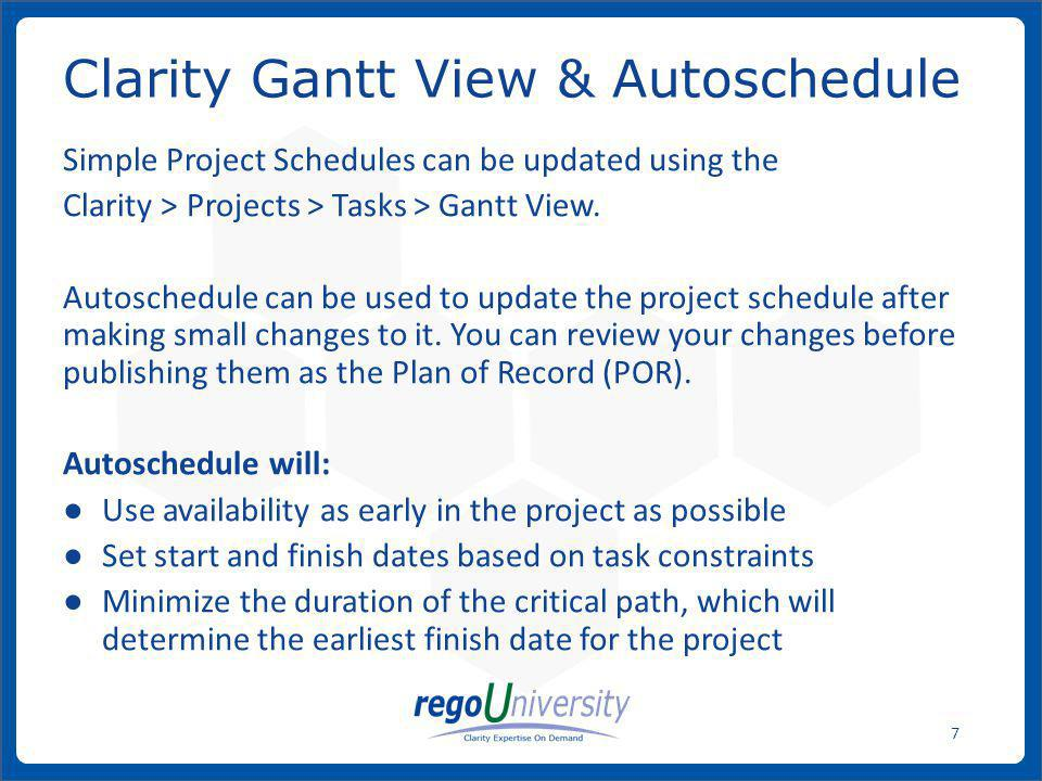 Clarity Gantt View & Autoschedule