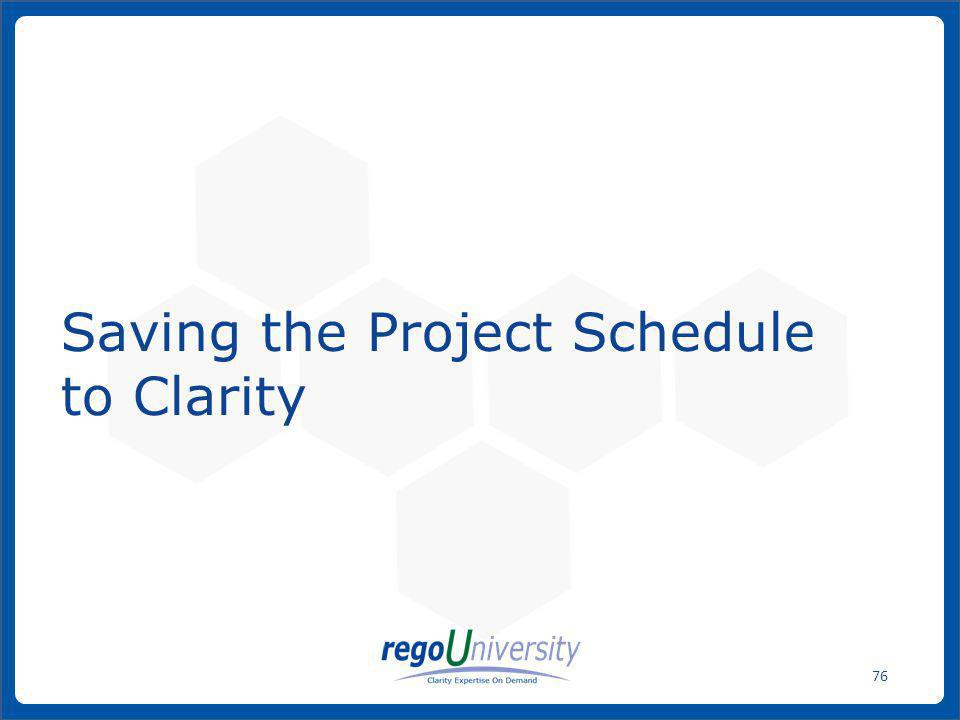 Saving the Project Schedule to Clarity