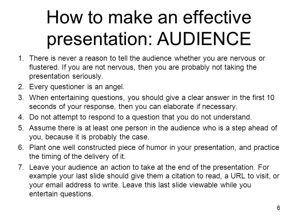 How to make an effective presentation: AUDIENCE