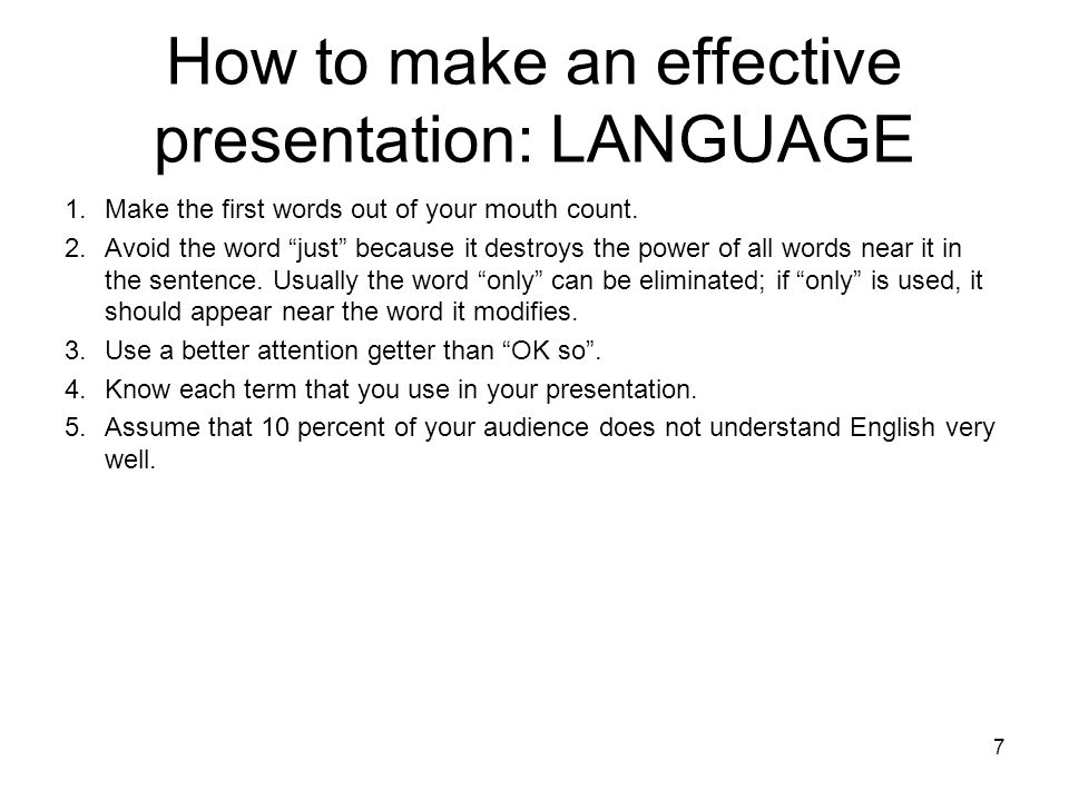 How to make an effective presentation: LANGUAGE