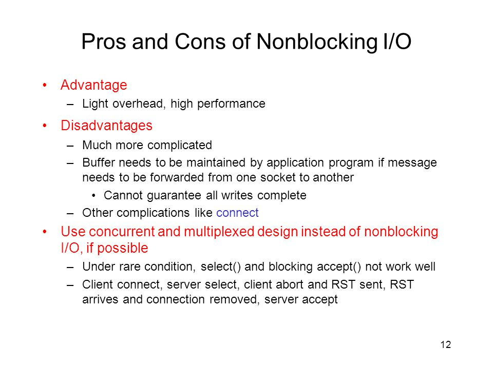 Pros and Cons of Nonblocking I/O