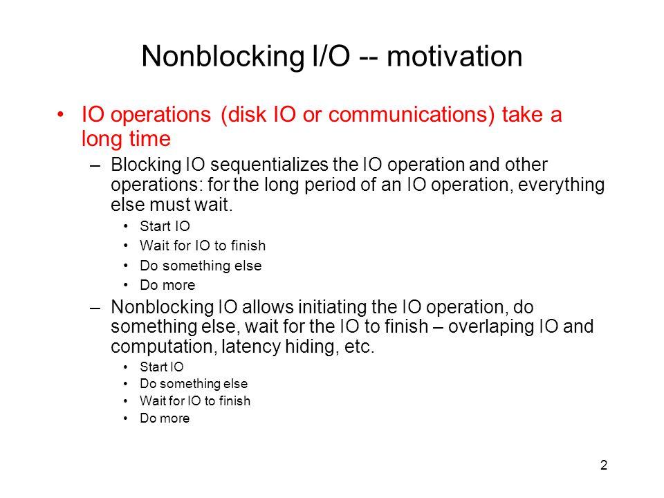 Nonblocking I/O -- motivation