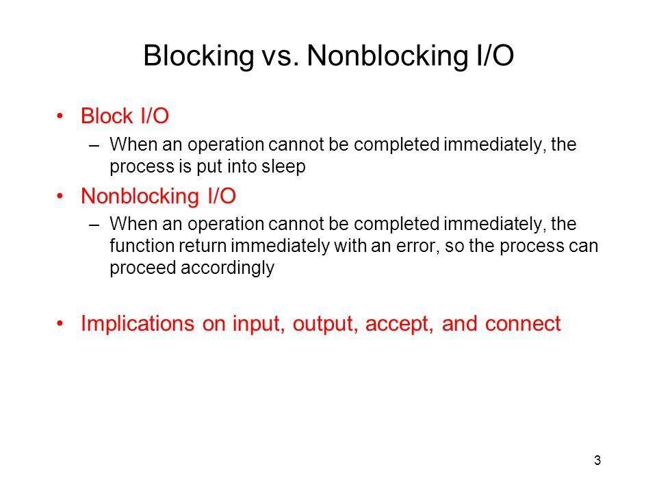 Blocking vs. Nonblocking I/O