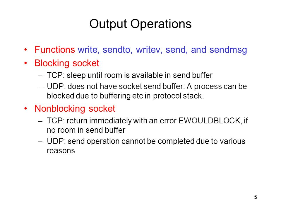Output Operations Functions write, sendto, writev, send, and sendmsg