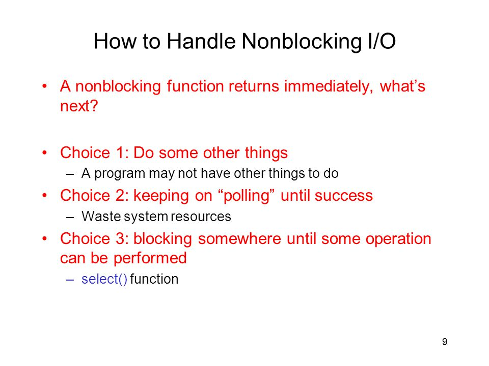 How to Handle Nonblocking I/O