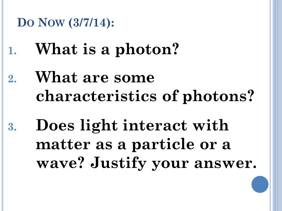 What are some characteristics of photons