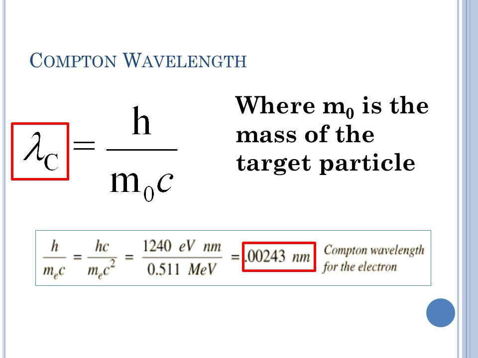Where m0 is the mass of the target particle