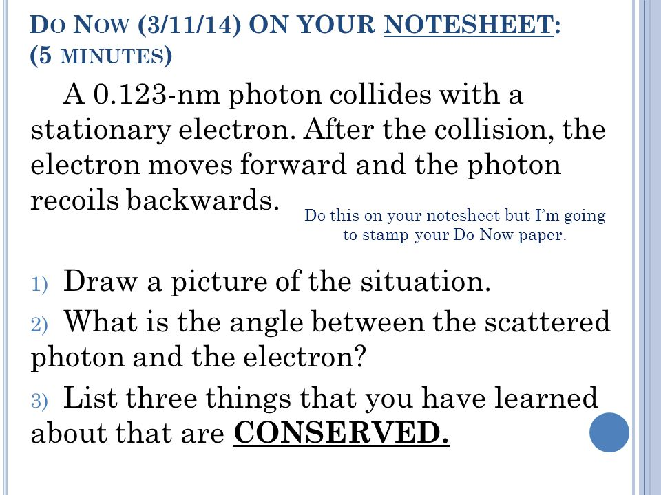 Do Now (3/11/14) ON YOUR NOTESHEET: (5 minutes)