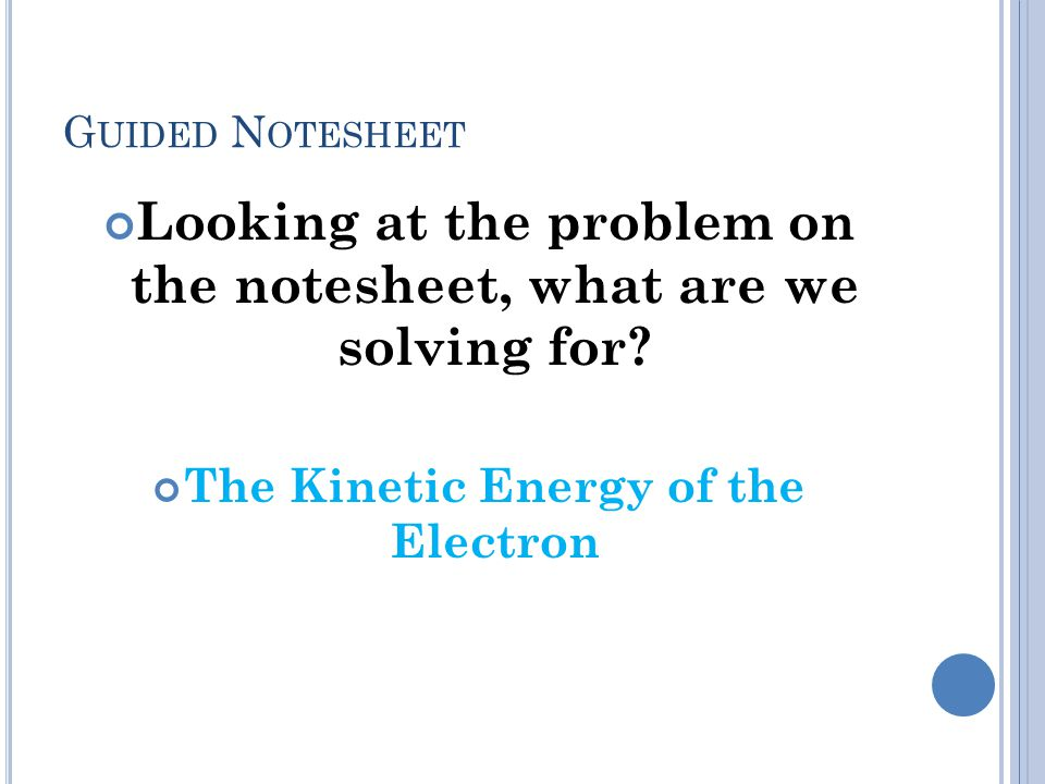 Looking at the problem on the notesheet, what are we solving for