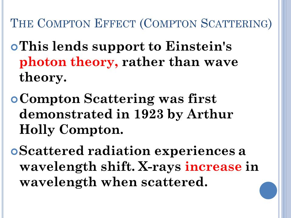 The Compton Effect (Compton Scattering)