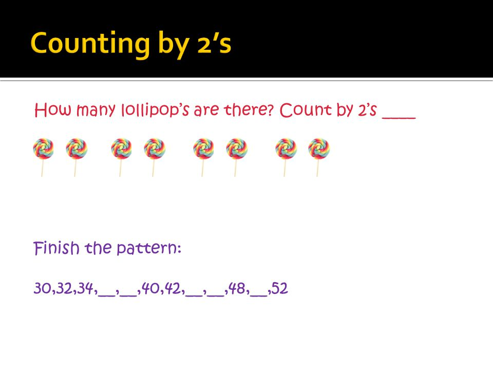 C0unting by 2's How many lollipop's are there.