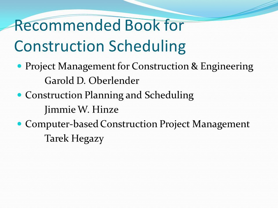 Recommended Book for Construction Scheduling