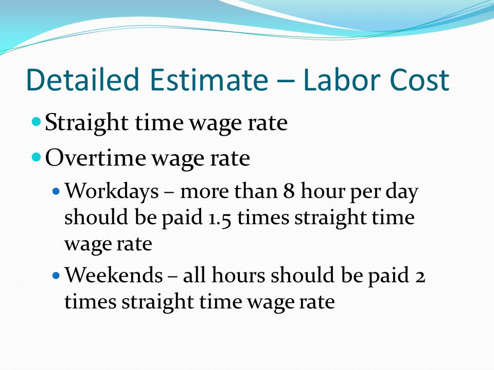 Detailed Estimate – Labor Cost