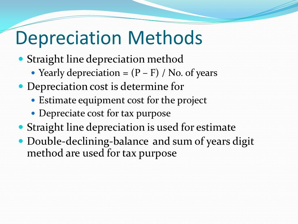 Depreciation Methods Straight line depreciation method