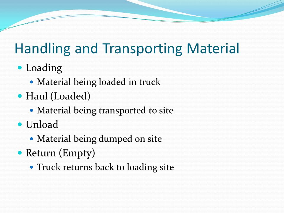 Handling and Transporting Material