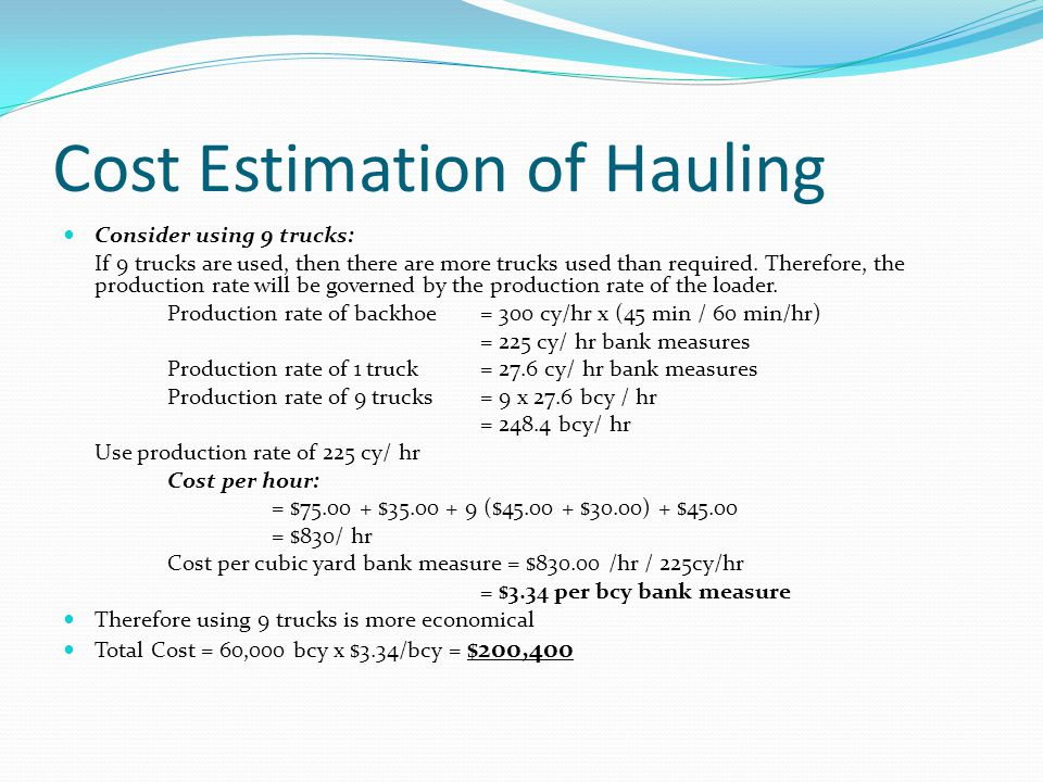 Cost Estimation of Hauling