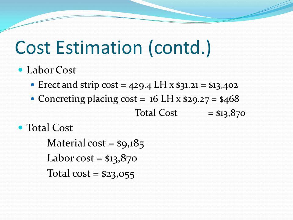 Cost Estimation (contd.)