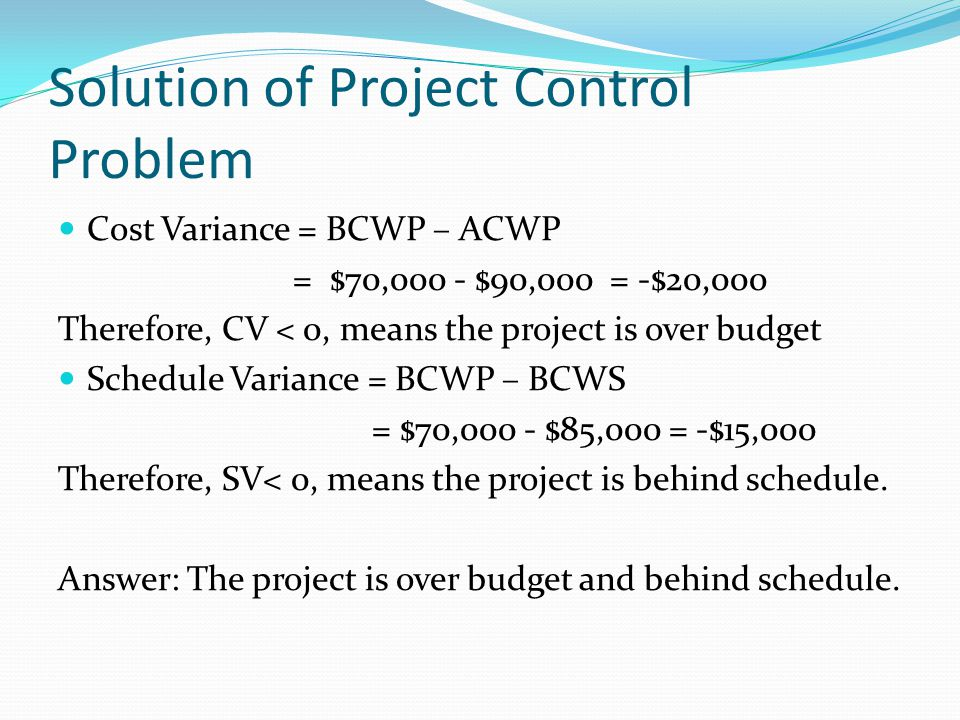 Solution of Project Control Problem