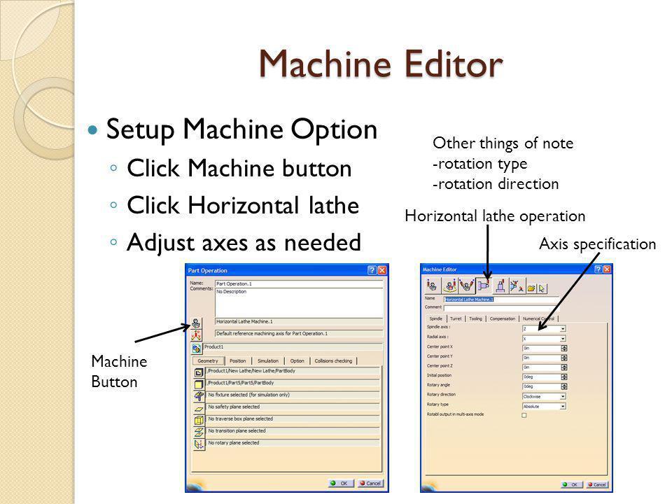 Machine Editor Setup Machine Option Click Machine button