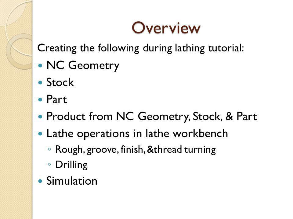 Overview NC Geometry Stock Part